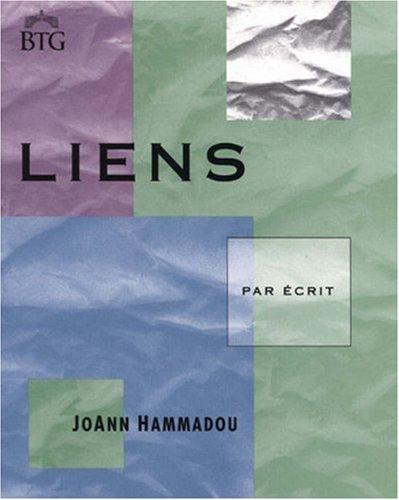 9780838446157: Liens: Par écrit (College French)