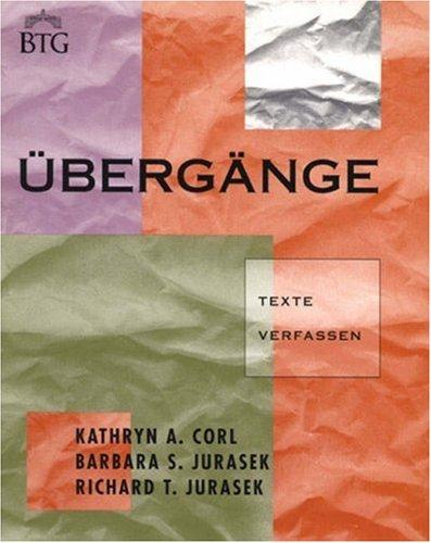 9780838446386: Ubergange: Texte Verfassen : German Post-Intermediate Composition Text (Bridging the Gap)