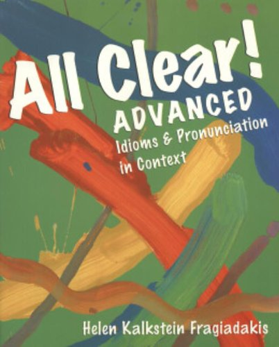 9780838447215: All Clear! Advanced: Idioms and Pronunciation in Context