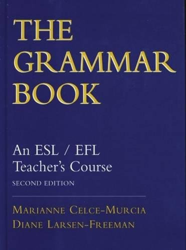 9780838447253: The Grammar Book: An ESL/EFL Teacher's Course, Second Edition
