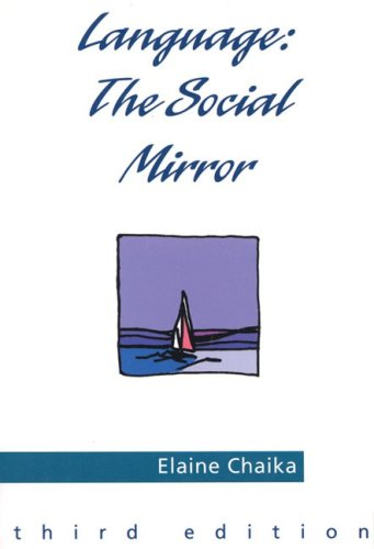 9780838447314: Language, the Social Mirror