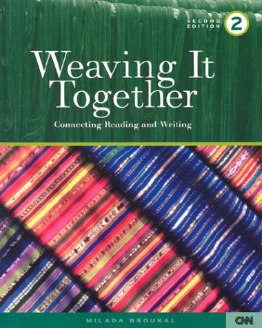 9780838448083: Weaving It Together 2: Connecting Reading and Writing: v. 2 (Weaving It Together Two)