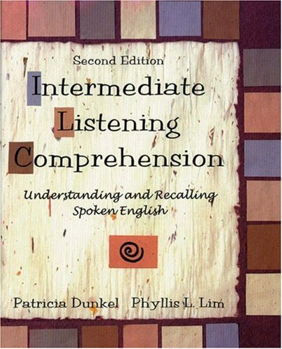 9780838448380: Intermediate Listening Comprehension: Understanding and Recalling Spoken English, Second Edition