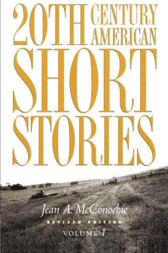 20th Century American Short Stories: 001 (Twentieth-Century American Short Stories): McConochie, ...