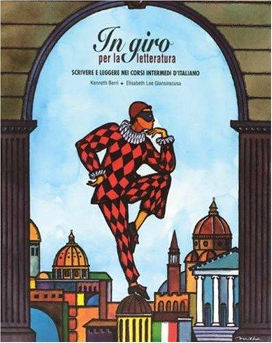 9780838449684: In giro per la letteratura: Scivere e leggere nei corsi intermedi d'italiano