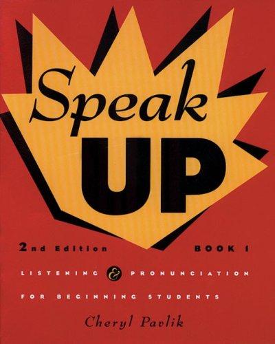 9780838449967: Speak Up: Listening & Pronunciation for Beginning Students (Book 1)