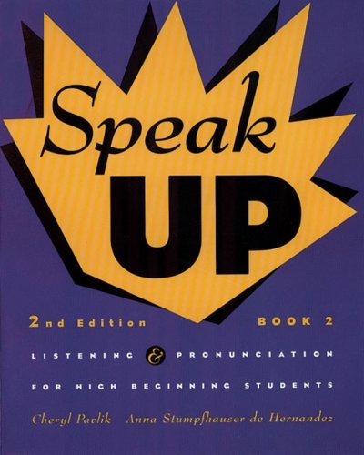 9780838449981: Speak Up Book 2: Listening and Pronunciation for High Beginning Students, 2nd Edition