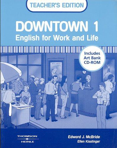 9780838450475: Downtown 1: Teacher's edition (Includes Art Bank CD-ROM)