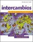Intercambios : Spanish for Global Communication: James M. Hendrickson