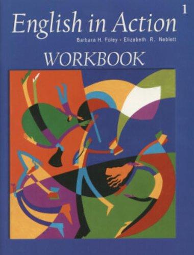 English in Action 1 Workbook with Audio CD (0838451853) by Barbara H. Foley; Elizabeth R. Neblett
