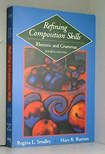 9780838452103: Refining Composition Skills: Rhetoric and Grammar (College ESL)