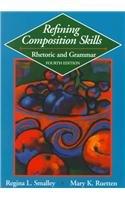 9780838452103: Refining Composition Skills: Rhetoric and Grammar for Esl Students (College ESL)