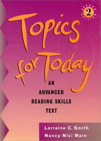 9780838452165: Topics for Today: An Advanced Reading Skills Text