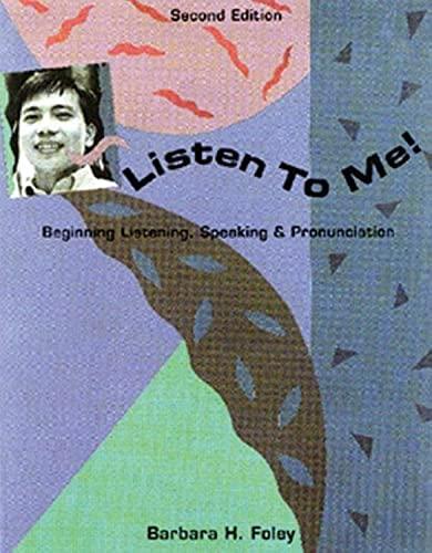 9780838452646: Listen to Me! Beginning Listening, Speaking & Pronunciation