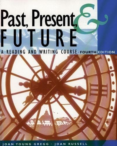Past, Present, & Future: A Reading and: Joan Young Gregg,