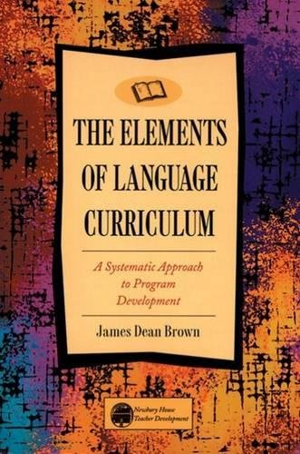 9780838458105: The Elements of Language Curriculum: A Systematic Approach to Program Development