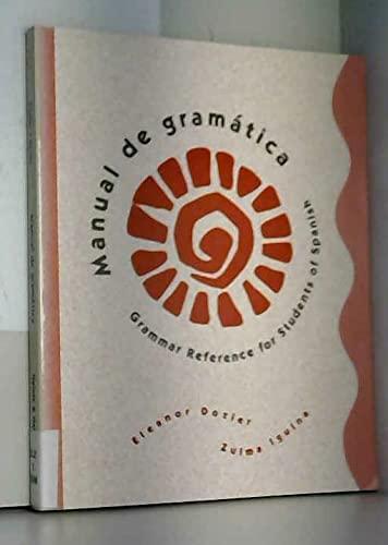 9780838458884: Manual de gramática: Grammar Reference for Students of Spanish (College Spanish)