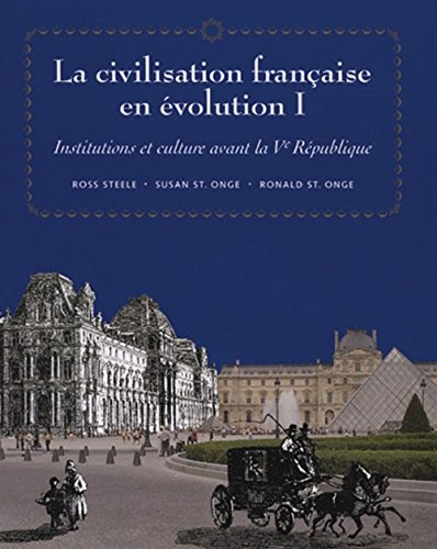 9780838460085: La civilisation française en evolution I: Institutions et culture avant la Ve Republique (World Languages) (French Edition)