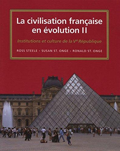 9780838460092: La civilisation française en evolution II: Institutions et culture depuis la Ve Republique (World Languages) (French Edition)