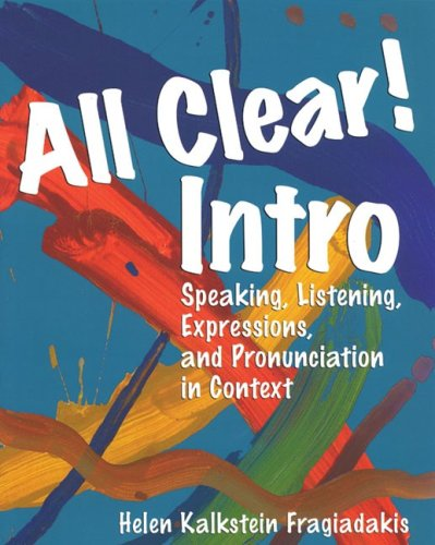 9780838460306: All Clear! Intro: Speaking, Listening, Expressions, and Pronunciation in Context