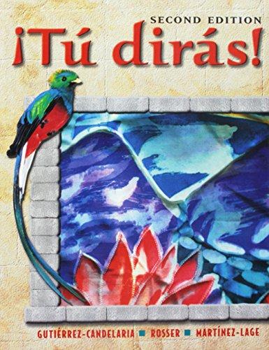 9780838461334: Tú dirás!: Introducción a la lengua y cultura hispánicas (Spanish Edition)