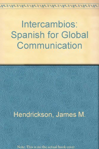 9780838461419: Intercambios: Spanish for Global Communication