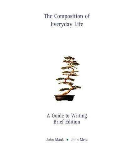 9780838462355: The Composition of Everyday Life: A Guide to Writing, Brief Edition (with InfoTrac)