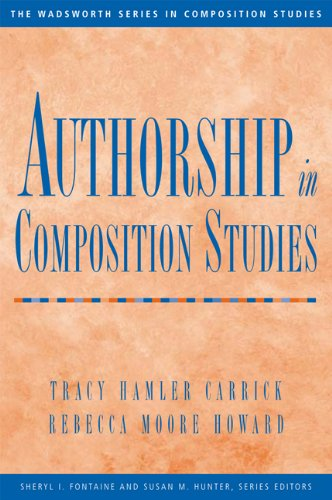 9780838462553: Authorship in Composition Studies (Wadsworth Series in Composition Studies)