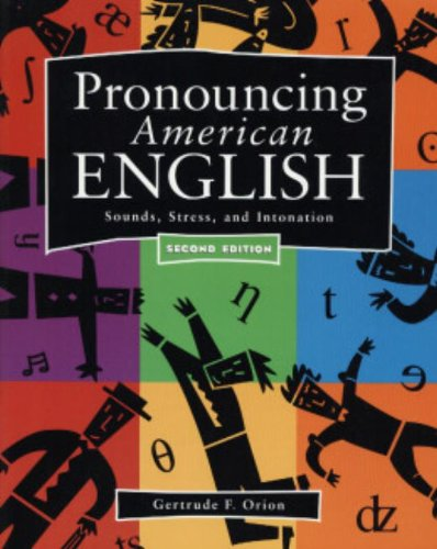 9780838463321: Pronouncing American English: Sounds, Stress, and Intonation (Second Edition)