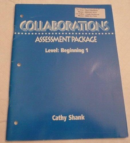9780838464052: Collaborations Beginning 1 Assessment: Beginners Assessment Pkg Level 1