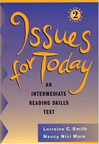 9780838465646: Issues for Today: An Intermediate Reading Skills Text, Second Edition