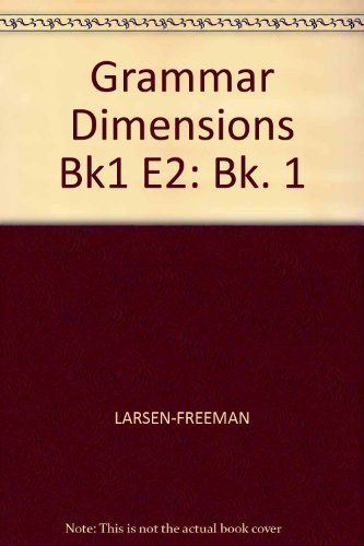 9780838465820: Grammar Dimensions, Book 1: Form, Meaning, and Use