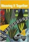 Weaving It Together: Book 4 (0838465943) by Broukal, Milada