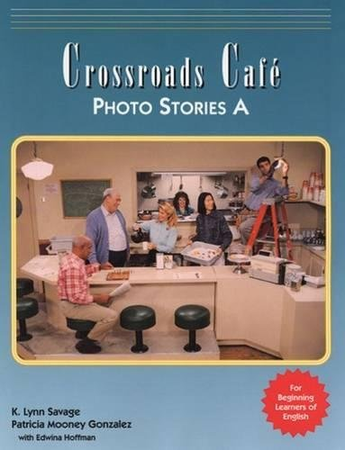 9780838466087: Crossroads Cafe Photo Stories A: English Learning Program