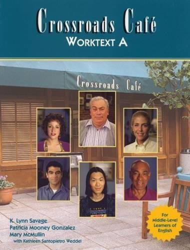 9780838466124: Crossroads Cafe Worktext A: English Learning Program