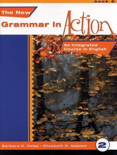 9780838467237: The New Grammar in Action 2-Text: An Integrated Course in English