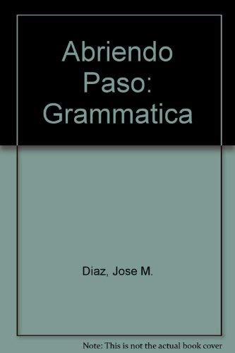 9780838467374: Abriendo Paso: Grammatica