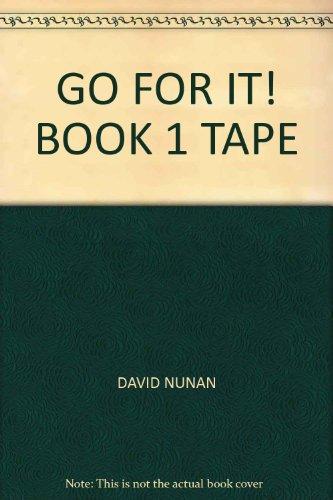 Go for It Book 1 (Student Tape): Nunan, David