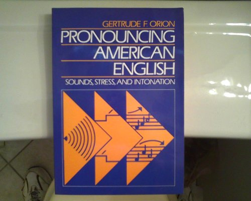 9780838468470: Pronouncing American English: Sounds, Stress, and Intonation