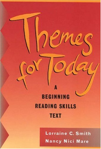 9780838468807: Themes for Today, with no Answer Key: A Beginning Reading Skills Text