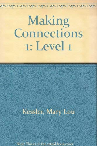 9780838470015: Making Connections 1: Level 1