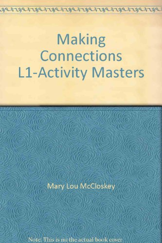 Making Connections: Level 1: Kessler, Mary Lou