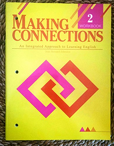 9780838470404: Making Connections 2: An Integrated Approach to Learning English (Workbook)