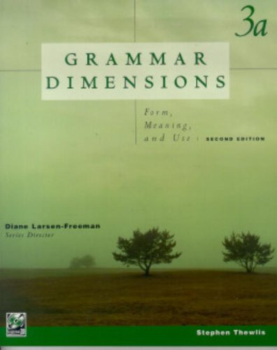 9780838471906: Grammar Dimensions: Form, Meaning, and Use : Book 3A (Bk. 3A)