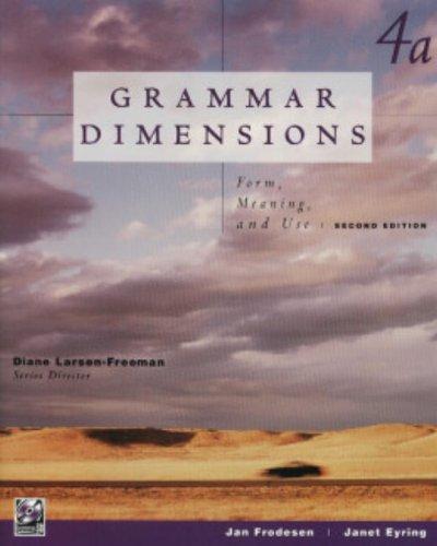 4a-Grammar Dimensions-2e: Frodesen, Jan, Eyring,