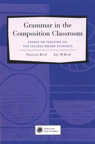9780838472101: Grammar in the Composition Classroom: Essays on Teaching ESL for College-Bound Students