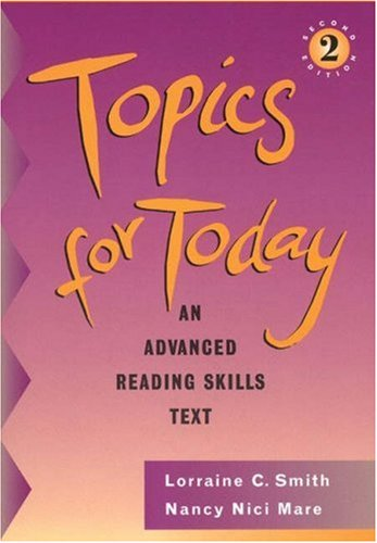 9780838476406: Topics for Today, with no Answer Key: An Advanced Reading Skills Text
