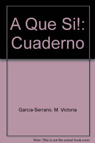 9780838478226: A Que Si!: Cuaderno