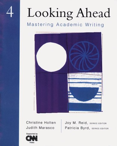 9780838478936: Looking Ahead 4: Mastering Academic Writing