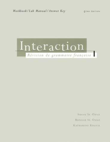 Interaction Workbook/Lab Manual (0838480977) by St. Onge, Ronald; St. Onge, Susan; Kulick, Katherine